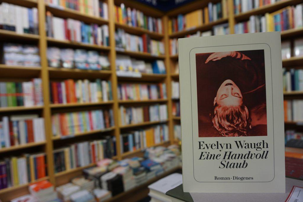 "Evelyn Waugh: ""Eine Handvoll Staub"""