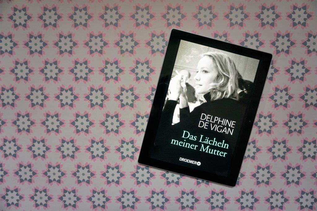 """Delphine de Vigan: """"Das Lächeln meiner Mutter"""""""