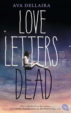 Love Letters to the Dead von Ava Dellaira
