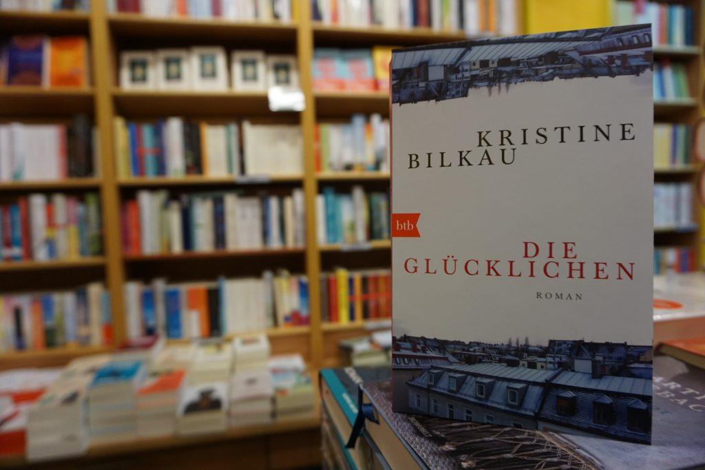 """Kristine Bilkau: """"Die Glücklichen"""""""