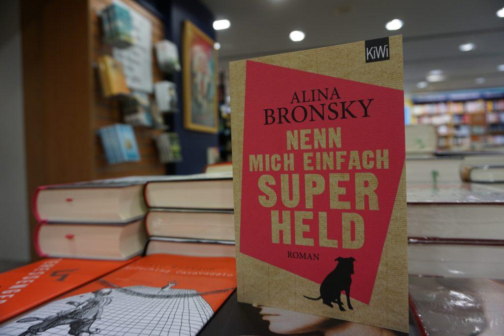 "Alina Bronsky: ""Nenn mich einfach Superheld"""