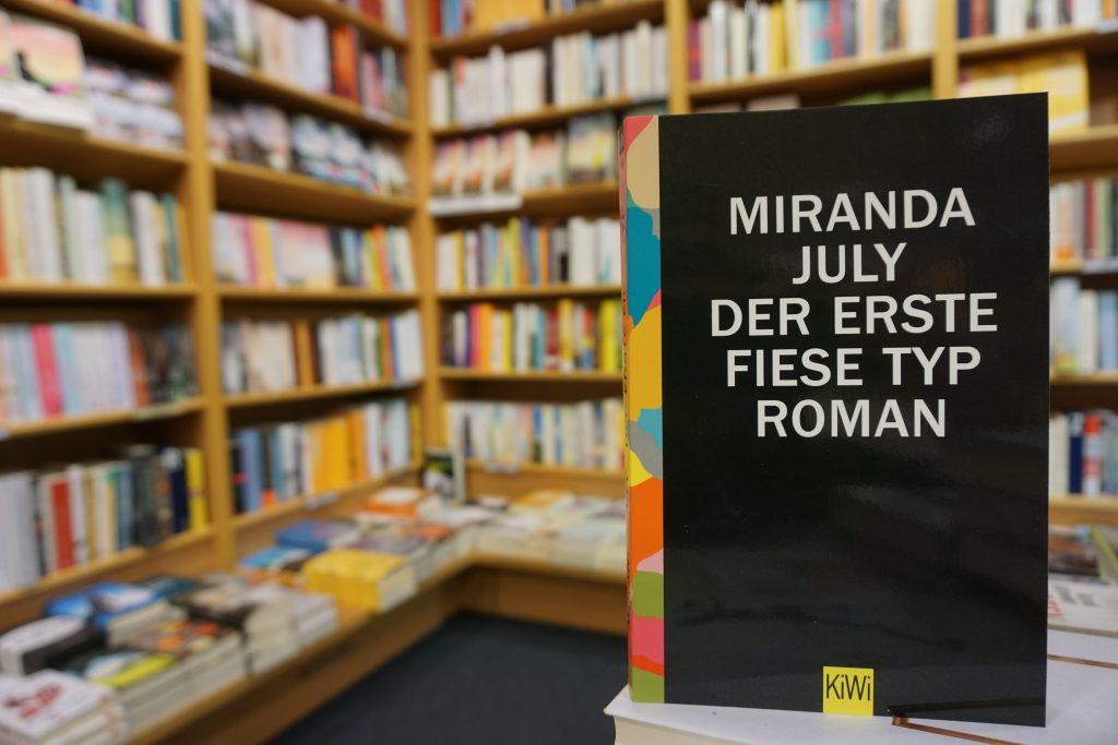 """Miranda July: """"Der erste fiese Typ"""""""