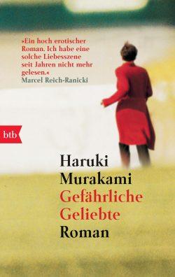 Gefaehrliche Geliebte von Haruki Murakami