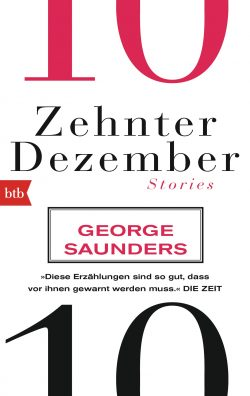 Zehnter Dezember von George Saunders