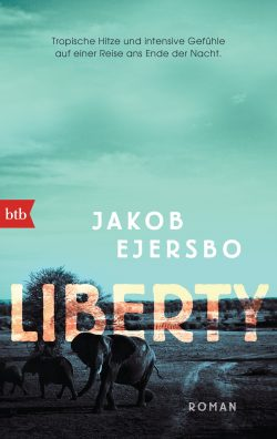 Liberty von Jakob Ejersbo