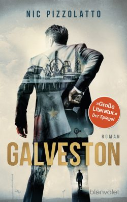 Galveston von Nic Pizzolatto