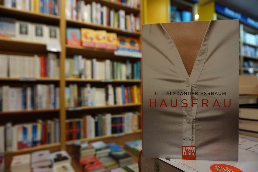 "Jill Alexander Essbaum: ""Hausfrau"""