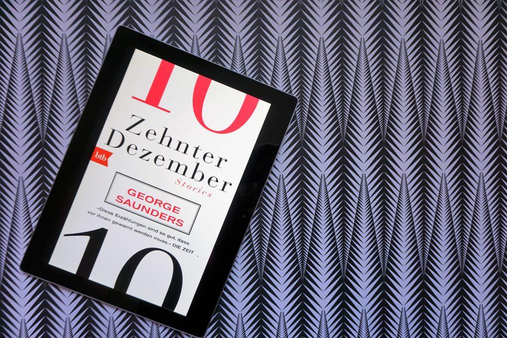 """George Saunders: """" Zehnter Dezember"""""""