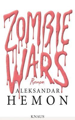 Zombie Wars von Aleksandar Hemon