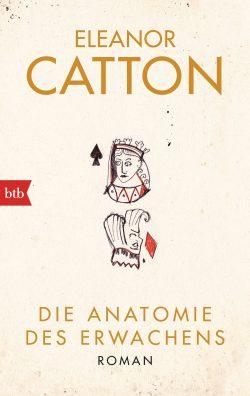 Die Anatomie des Erwachens von Eleanor Catton