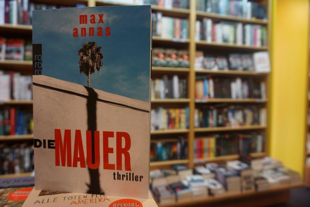 """Max Annas: """"Die Mauer"""""""