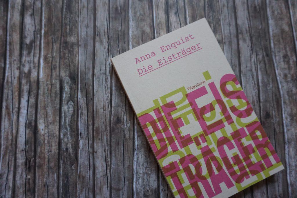 """Anna Enquist: """"Die Eisträger"""""""