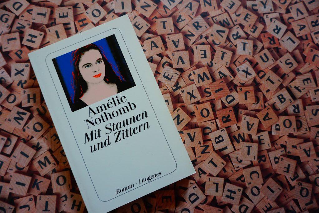 """Amélie Nothomb: """"Mit Staunen und Zittern"""""""
