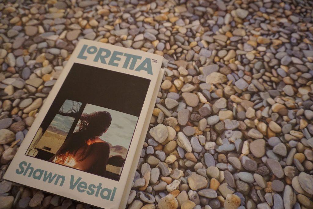 """Shawn Vestal: """"Loretta"""""""