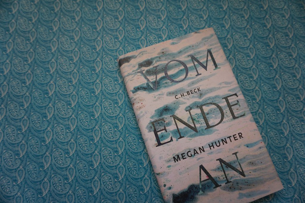 "Megan Hunter: ""Vom Ende an"""