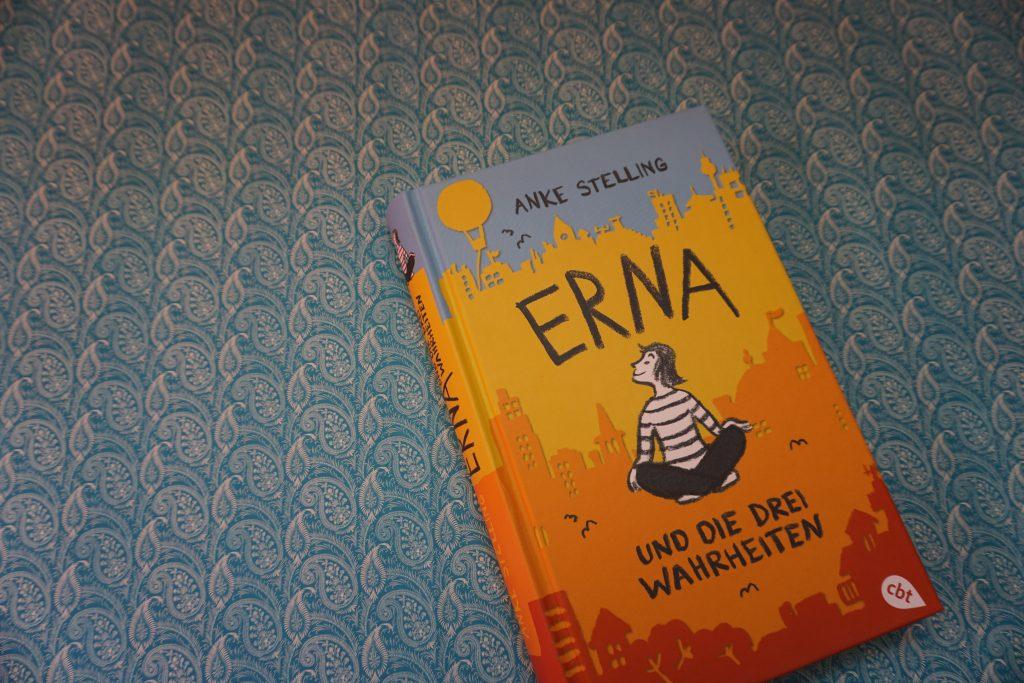"""Anke Stelling: """"Erna und die drei Wahrheiten"""""""