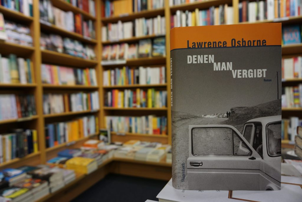 "Lawrence Osborne: ""Denen man vergibt"""