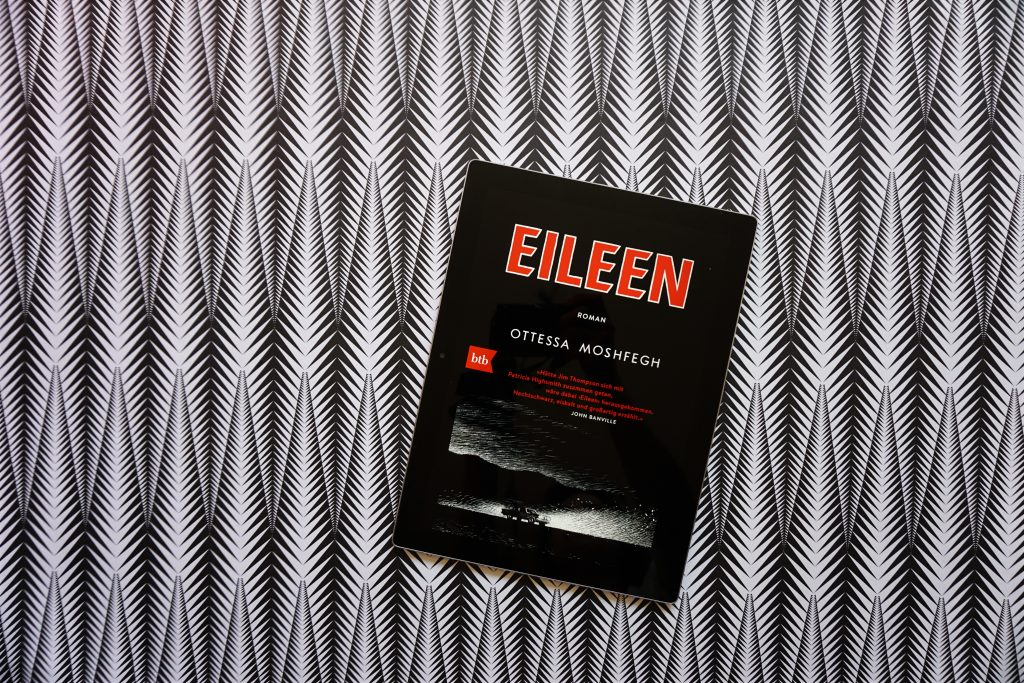 "Ottessa Moshfegh: ""Eileen"""