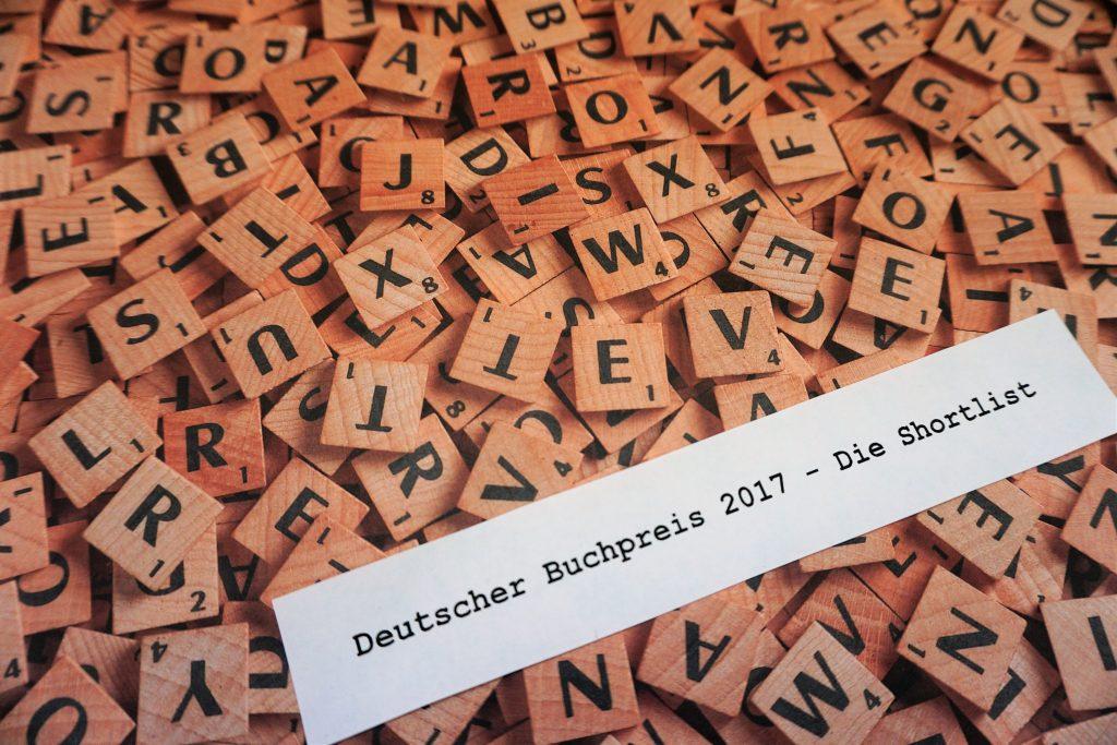 Deutscher Buchpreis 2017: Die Shortlist – Ein Überblick