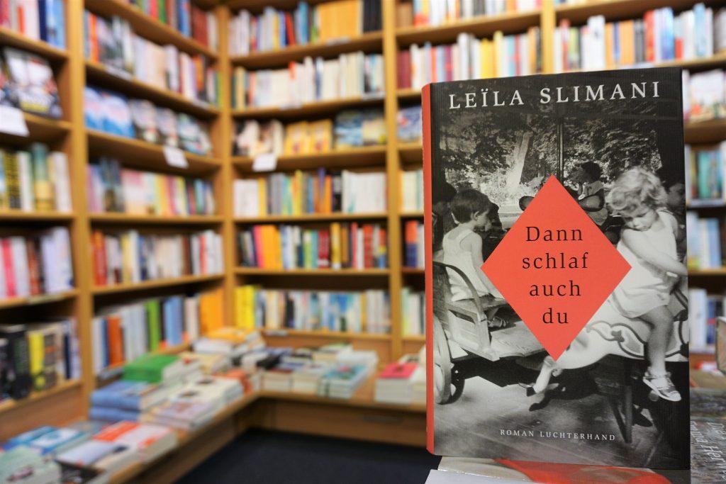 """Leila Slimani: """"Dann schlaf auch Du"""""""