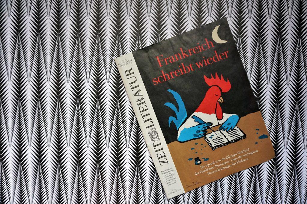Die Literatur-Beilage der Zeit zur Frankfurter Buchmesse 2017 – Meine Highlights