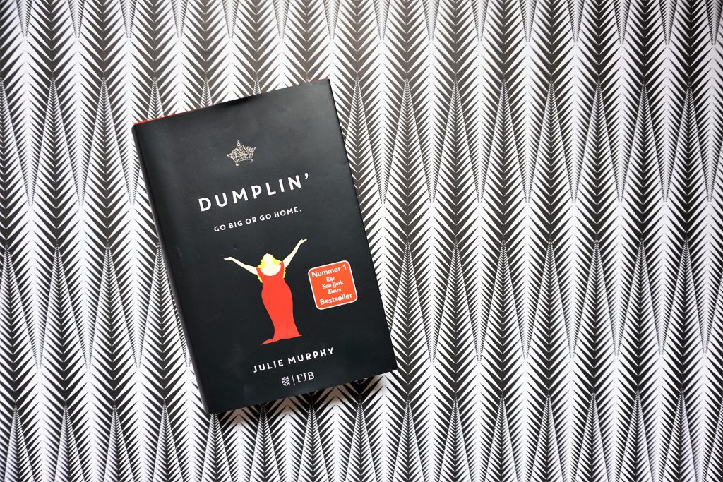 "Julie Murphy: ""Dumplin`- Go big or go home"""