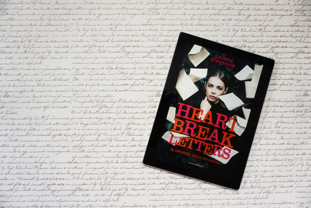 "Lauren Strasnick: ""Heartbreak Letters. 16 Gründe, Dich zu hassen"""