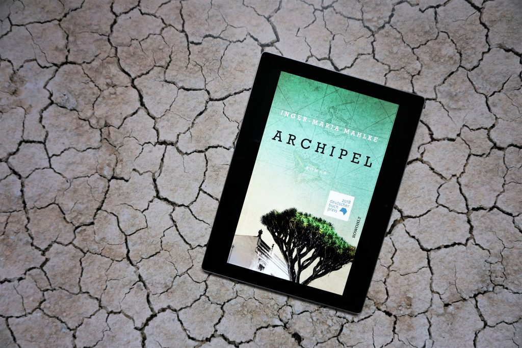 """Der Deutsche Buchpreis 2018 für """"Archipel"""" von Inger-Maria Mahlke"""