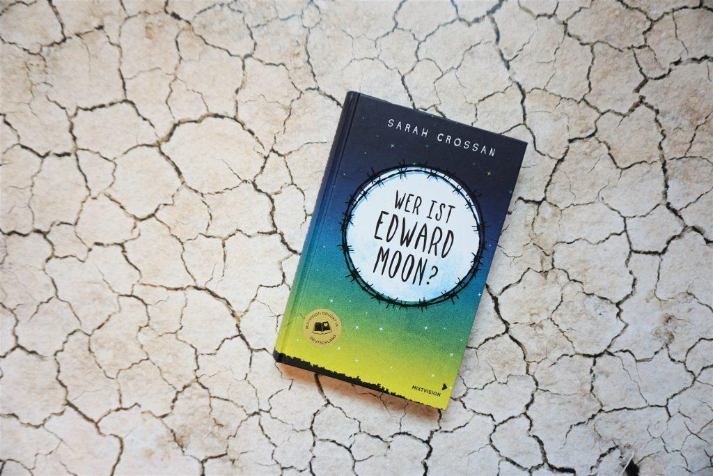 "Sarah Crossan: ""Wer ist Edward Moon?"""