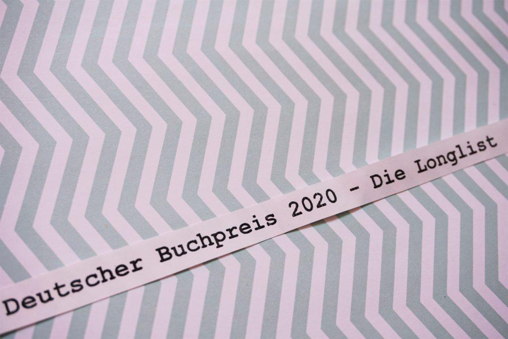 Deutscher Buchpreis 2020: Die Longlist – Eine Rezensionsübersicht
