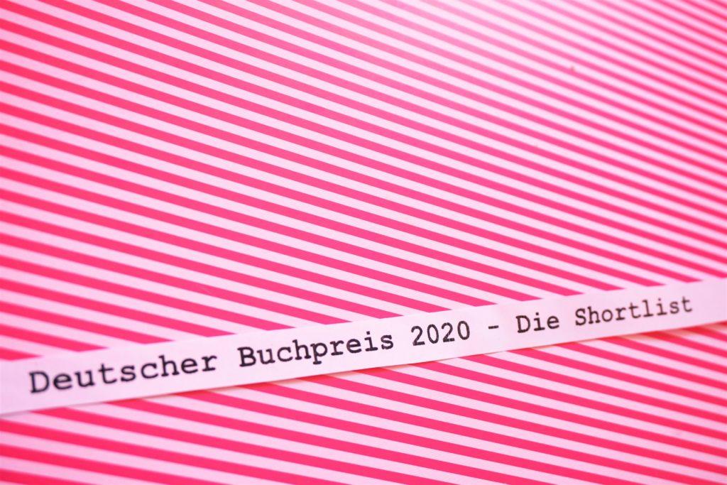 Deutscher Buchpreis 2020: Die Shortlist – Eine Rezensionsübersicht