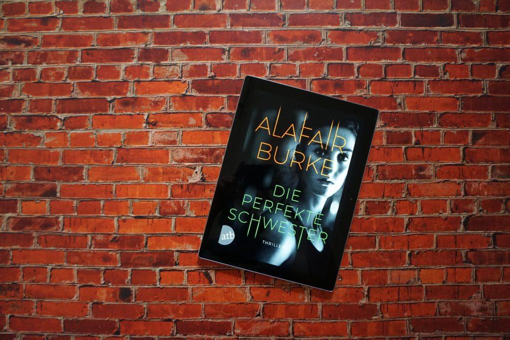 """Alafair Burke: """"Die perfekte Schwester"""""""