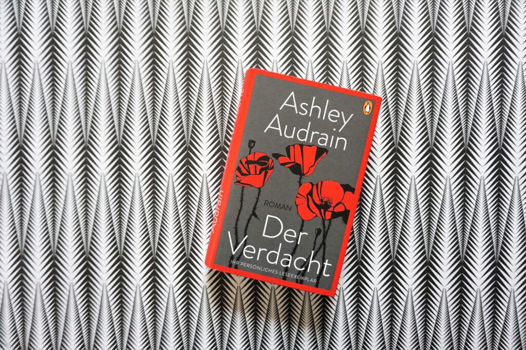 """Ashley Audrain: """"Der Verdacht"""""""