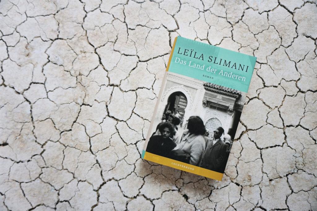 """Leila Slimani: """"Das Land der Anderen"""""""