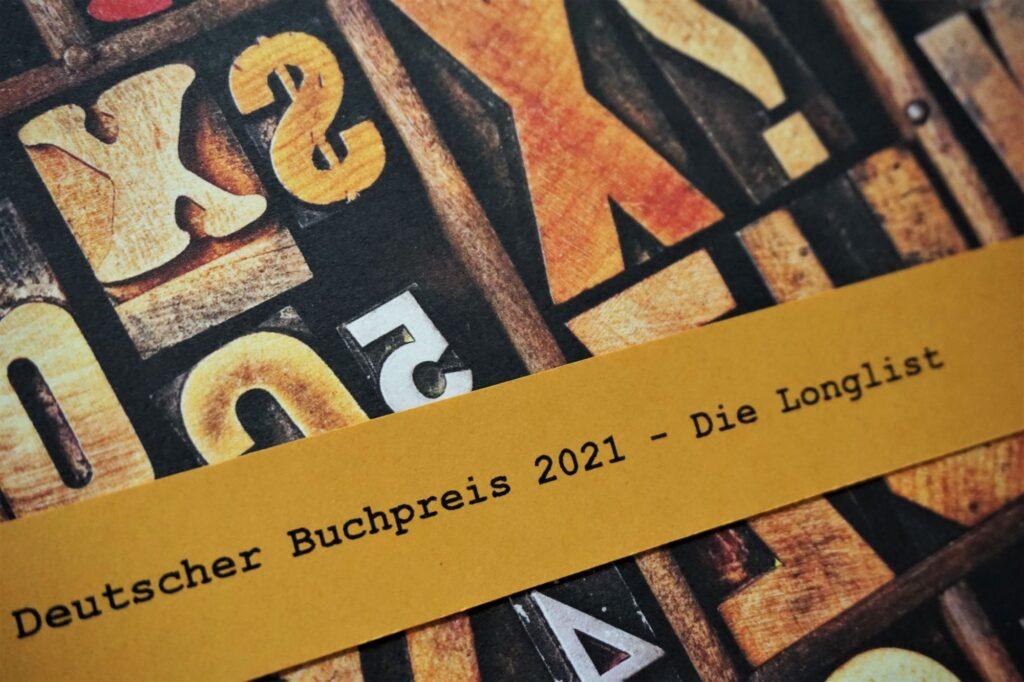 Deutscher Buchpreis 2021: Die Longlist – Eine Rezensionsübersicht